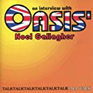 Interview With Oasis' Noel Gallagher