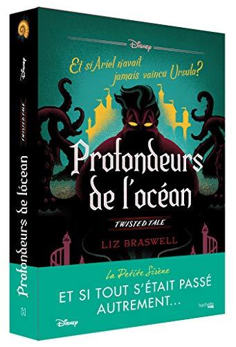 Profondeurs de l'océan: Et si Ariel n'avait jamais vaincu Ursula ?