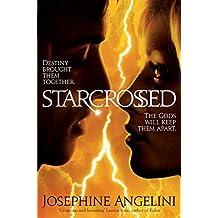 Starcrossed by Josephine Angelini (2011-06-03)