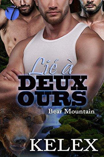 Lié à Deux Ours (Bear Mountain t. 1) par [Kelex]