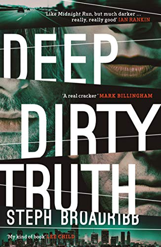 Deep Dirty Truth (Lori Anderson Book 3) by [Broadribb, Steph]