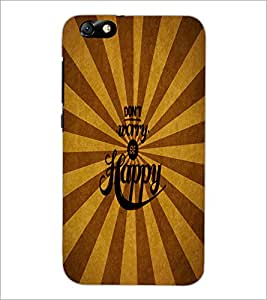 HUAWEI HONOR 4X DON'T WORRY BE HAPPY Designer Back Cover Case By PRINTSWAG