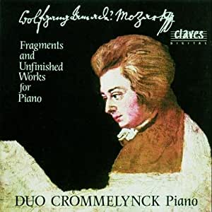 Mozart W A : Fragments and Unfinished Works for Piano, Two Pianos & Piano Four Hands