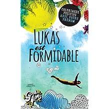 Lukas est formidable: Coloriages positifs avec votre prénom