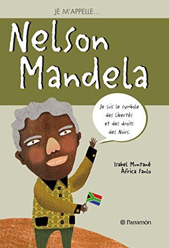 Je m'appelle... Nelson Mandela