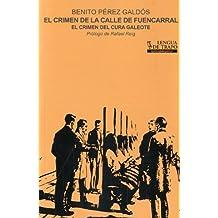 El crimen de la calle de Fuencarral: El crimen del cura Galeote (Quince por Quince)