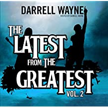 The Latest from the Greatest, Vol. 2