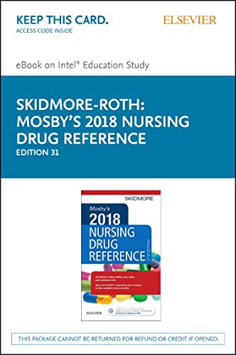 Mosby's 2018 Nursing Drug Reference - Elsevier Ebook on Intel Education Study Retail Access Card (Skidmore Nursing Drug Reference) (Cards Drug Nursing)