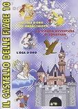 Il Castello Delle Fiabe 10