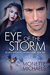 Eye of the Storm (Security Specialists International Book 1) (English Edition)
