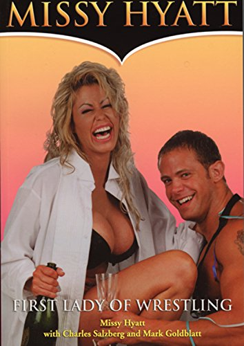 Missy Hyatt: First Lady of Wrestling