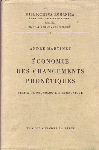 Economie des Changements Phonetiques. Traite de Phonologie Diachronique