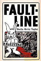 Faultline: A Novel by Sheila Ortiz Taylor (1982-01-02)