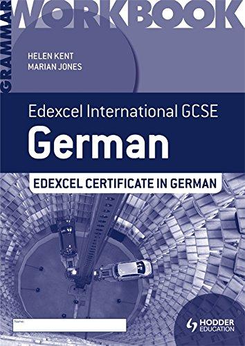Edexcel International GCSE and Certificate German Grammar Workbook (Edexcel Intl Gcse)