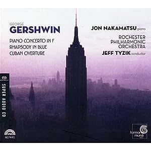 Gershwin - Piano Concerto; Rhapsody in Blue; Cuban Overture