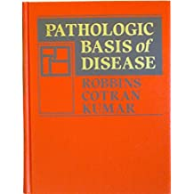 Pathologic Basis of Disease by Stanley L. Robbins (1984-01-01)