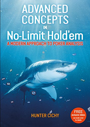 Advanced Concepts in No-Limit Hold'em: A modern approach to poker analysis (English Edition)