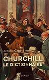 Churchill : Le dictionnaire