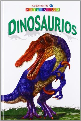 Dinosaurios (Cuadernos de Naturaleza)