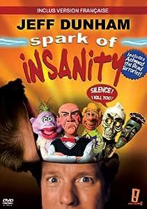 Sparks Of Insanity (version doublée en français)