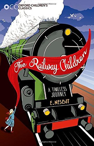 OCC:THE RAILWAY CHILDREN (2016) (OXFORD CHILDREN'S CLASSICS) by E. Nesbit (2016-03-03) thumbnail