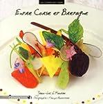 Entre Corse et Bretagne : La cuisine...