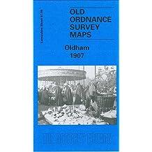 Oldham 1907: Lancashire Sheet 97.06 (Old O.S. Maps of Lancashire)