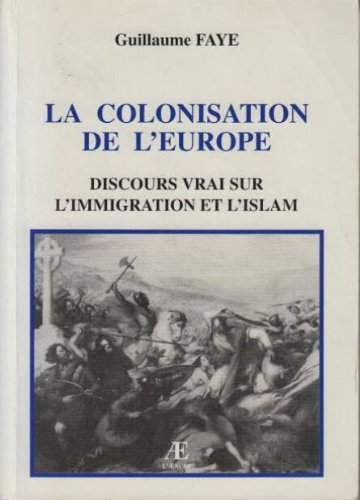 Colonisation de l'europe discours vrai sur l'immigration