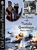 The Loves of Natalie Greenbaum Book II (1939-1940)