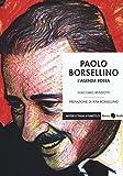 Paolo Borsellino. L'agenda rossa