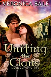 Uniting the Clans (Highland Loyalties Trilogy Book 2) (English Edition)