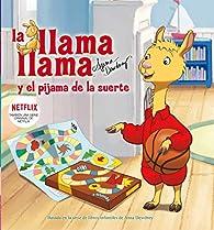 La llama Llama y el pijama de la suerte par  Varios autores