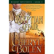 An Egyptian Affair (The Regent Mysteries Book 4) (English Edition)