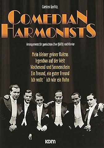 Comedian Harmonists: Arrangemnents für gemischten Chor (SATB) und Klavier