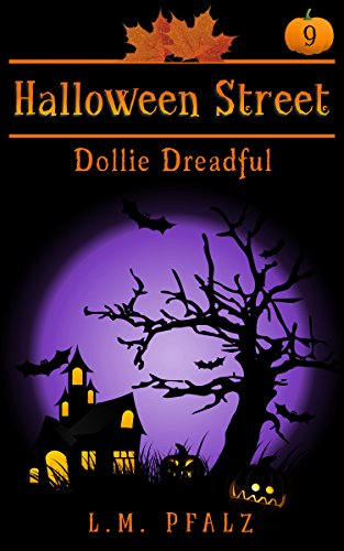 hort story (Halloween Street Book 9) (English Edition) ()