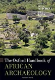 The Oxford Handbook of African Archaeology (Oxford Handbooks)