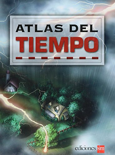 Atlas Del Tiempo/Atlas of Weather