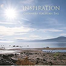 Inspiration: Gedanken für jeden Tag
