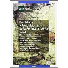 Prehistoria y Protohistoria de La Península Ibérica.Tomo I: 1 (UNIDAD DIDÁCTICA)