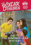 The Hundred-Year Mystery (The Boxcar Children Mysteries Book 150) (English Edition)