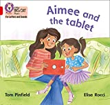 Collins Big Cat Phonics for Letters and Sounds - Aimee and the Tablet: Band 02B/Red B