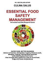 Essential Food Safety Management: The Complete Food Safety Management System by Culina Salus (2016-09-17)