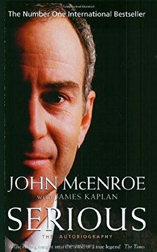 Serious: The Autobiography par John McEnroe