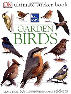 RSPB Garden Birds Ultimate Sticker Book (Ultimate Stickers) by Dorling Kindersley
