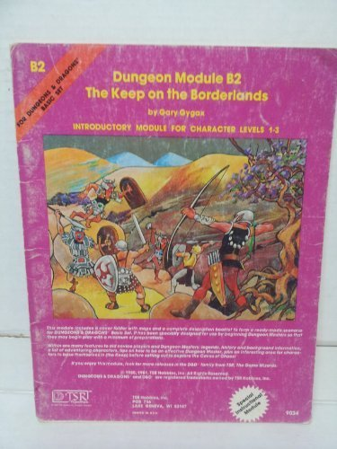 Keep on the Borderlands Dungeon Module B2: Dungeons & Dragons Introductory Module for Character Levels 1-3 by Gary Gygax (1981-01-01)