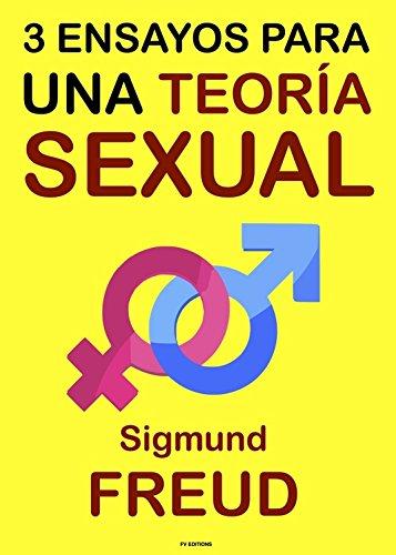 Tres Ensayos para una Teoría Sexual por Sigmund Freud