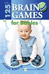 125 Brain Games for Babies by Jackie Silberg (2012-07-03)