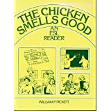 The Chicken Smells Good