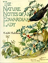 Nature Notes of an Edwardian Lady (Country diary) by Edith Holden (1989-10-05)