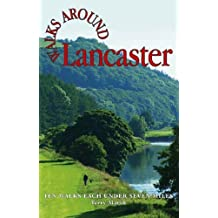 Walks Around Lancaster: Ten Walks of Seven Miles or Less by Terry Marsh (2006-03-15)